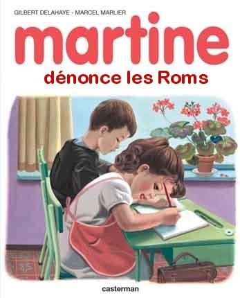 http://www.aurelienwillem.fr/wp-content/uploads/2010/09/martine-denonce-les-roms.jpg