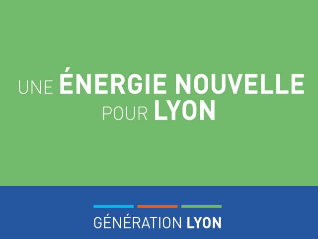Une énergie nouvelle pour Lyon. Génération Lyon